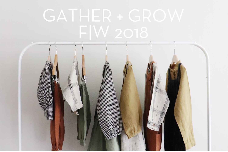 f w 2018 Gather + Grow